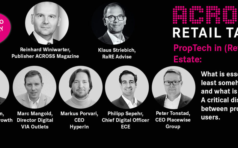"ACROSS Retail Talks Online on the topic ""PropTech in (retail) real estate"""