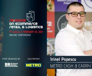 Irinel Popescu (Metro Cash & Carry Romania) joins BR's re:FOCUS on eCommerce, Retail & Logistics